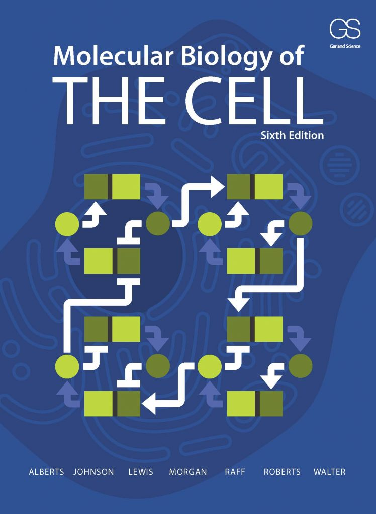Molecular Biology of the Cell, 6th Edition